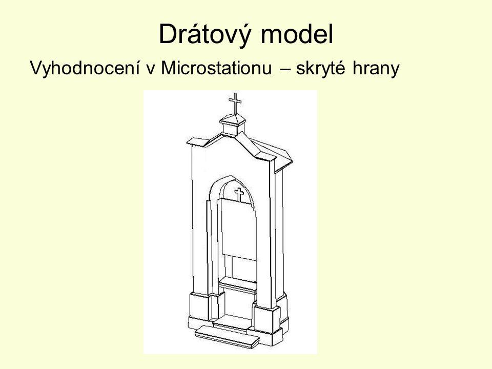 Drátový model Vyhodnocení v Microstationu – skryté hrany