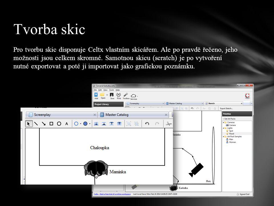 Pro tvorbu skic disponuje Celtx vlastním skicářem.