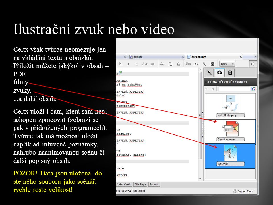 Celtx však tvůrce neomezuje jen na vkládání textu a obrázků.
