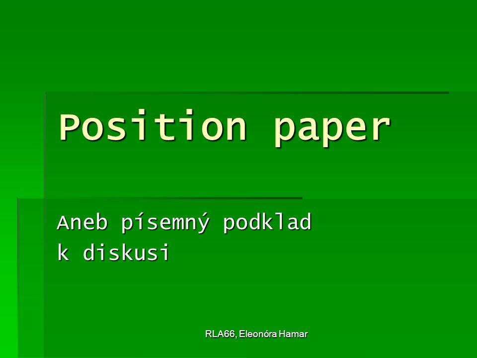 RLA66, Eleonóra Hamar Základní vymezení PP  PP v rámci našeho kurzu budeme chápat jako písemnou přípravu ze zadané četby, jež lze využít jako podklad k diskusi na seminářích.