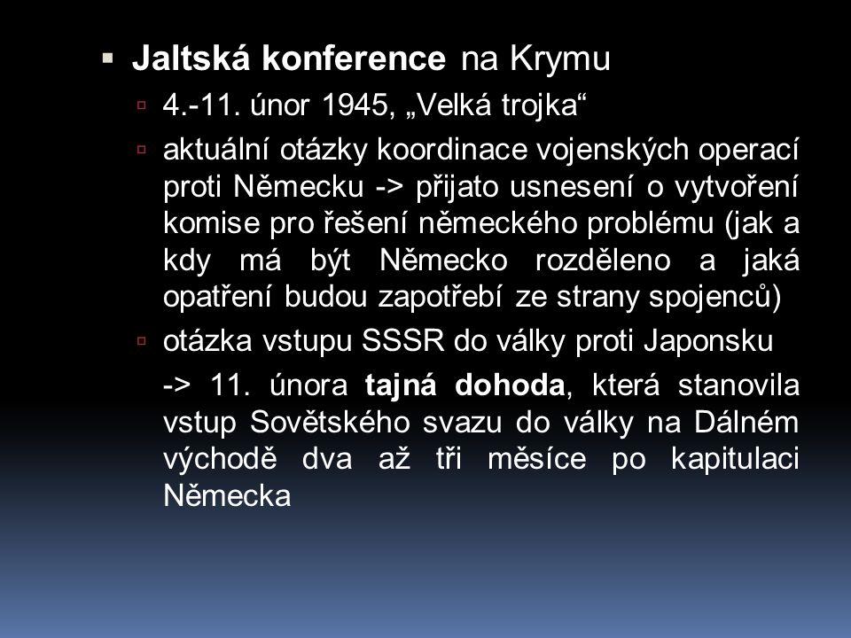 """ poválečné uspořádání Evropy  reparace Jugoslávie  Polsko – pro navázání diplomatických stuků nutnost provést svobodné volby  Prohlášení o osvobozené Evropě = koordinace politiky tří mocností a společný postup, pro demokratické řešení politických a hospodářských problémů Evropy  svolání ustavujícího zasedání OSN (duben 1945, San Francisco, 51 delegací schválilo Chartu OSN  dohoda o """"zásadě veta – jednomyslnost velmocí v Radě bezpečnosti při řešení otázek souvisejících s přijetím nucených opatření"""