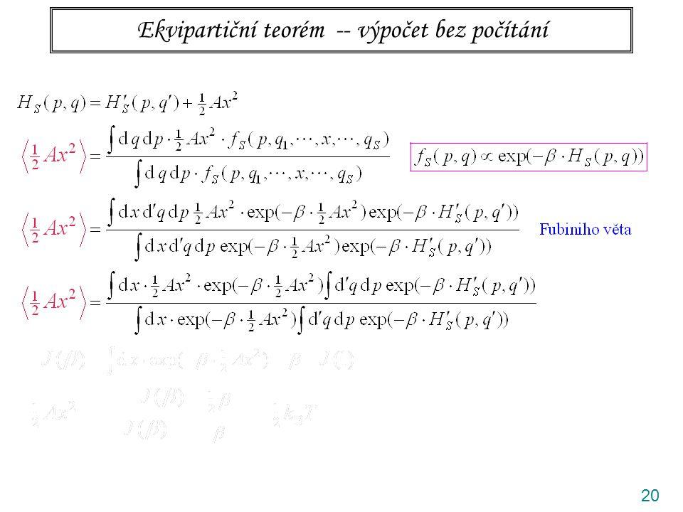 20 Ekvipartiční teorém -- výpočet bez počítání
