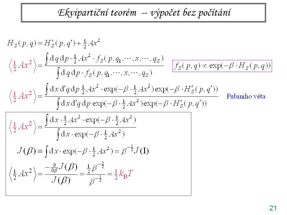 21 Ekvipartiční teorém -- výpočet bez počítání