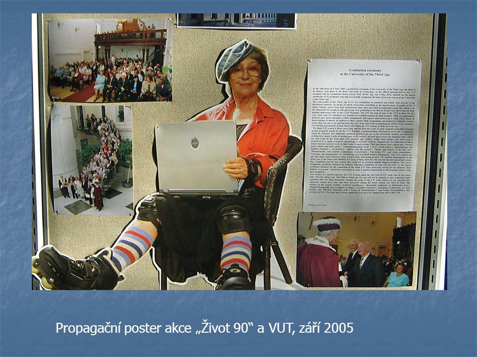 """Propagační poster akce """"Život 90 a VUT, září 2005"""