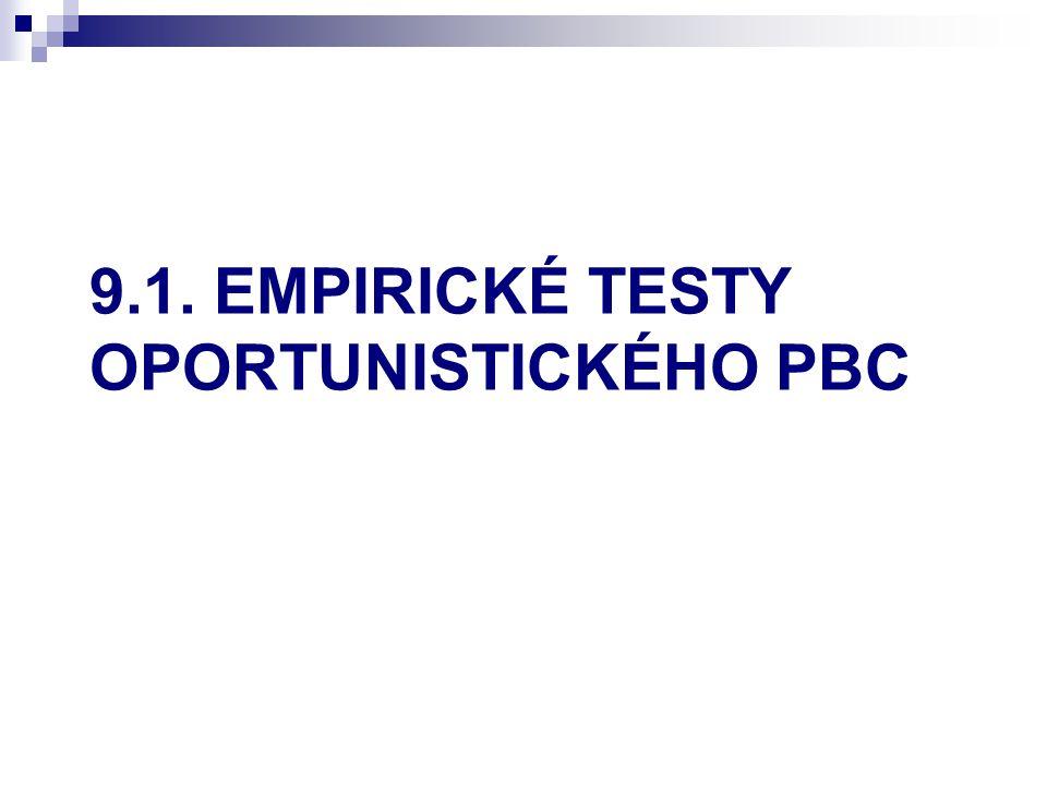 9.1. EMPIRICKÉ TESTY OPORTUNISTICKÉHO PBC