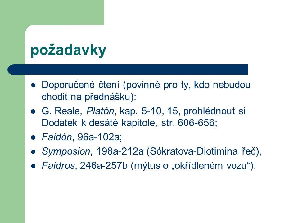 požadavky Doporučené čtení (povinné pro ty, kdo nebudou chodit na přednášku): G.