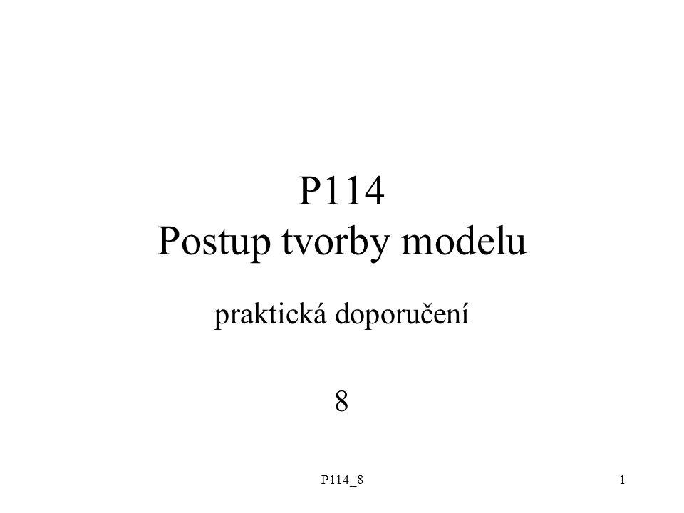 P114_81 P114 Postup tvorby modelu praktická doporučení 8