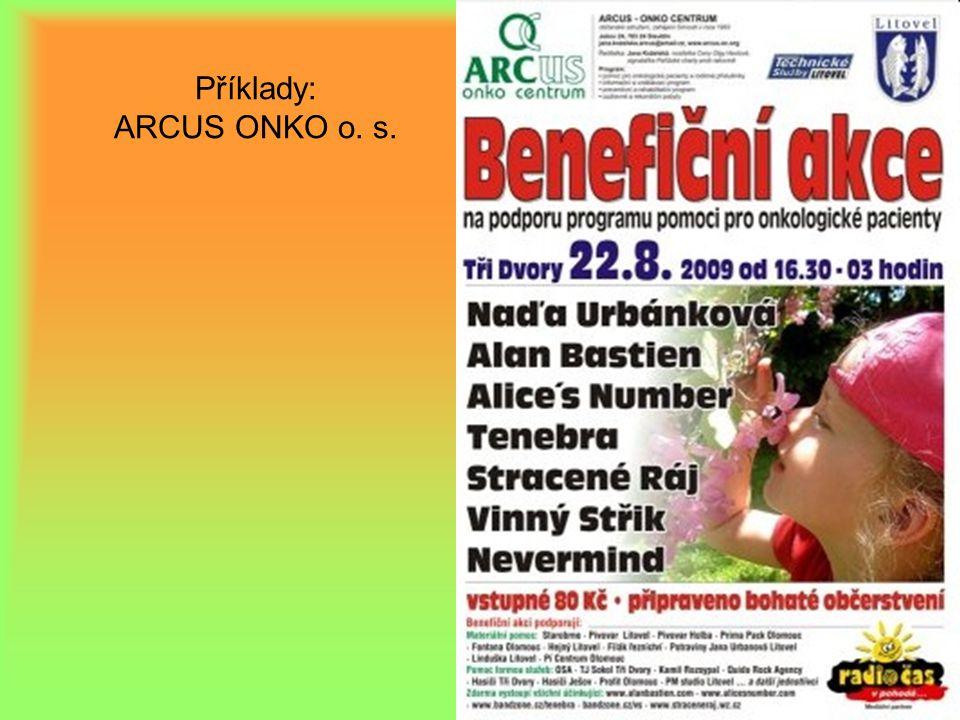 Příklady: ARCUS ONKO o. s.