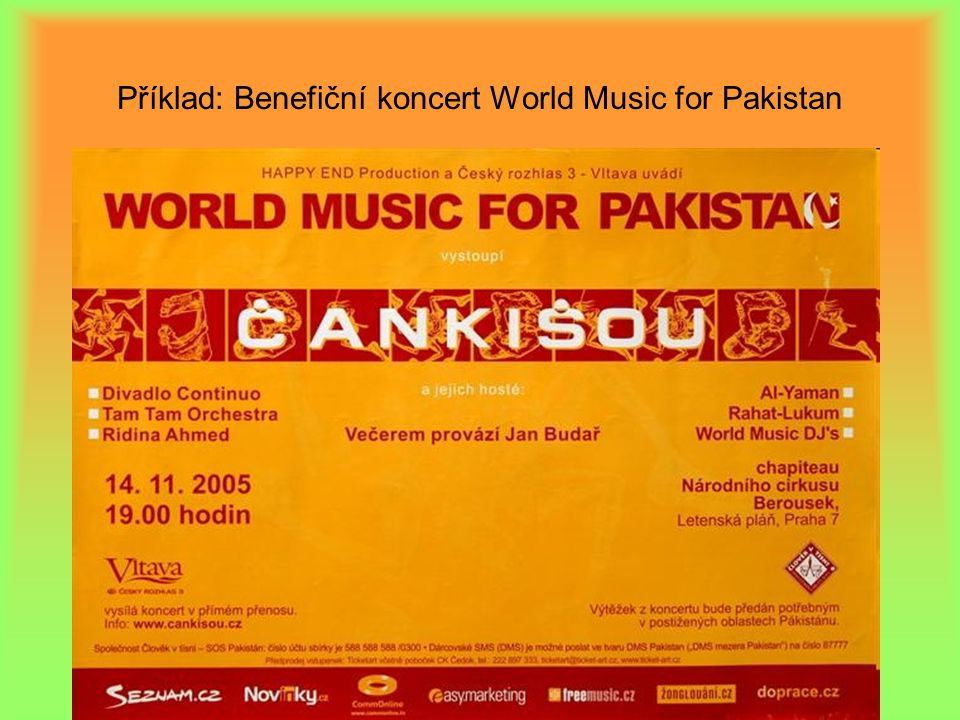 Příklad: Benefiční koncert World Music for Pakistan