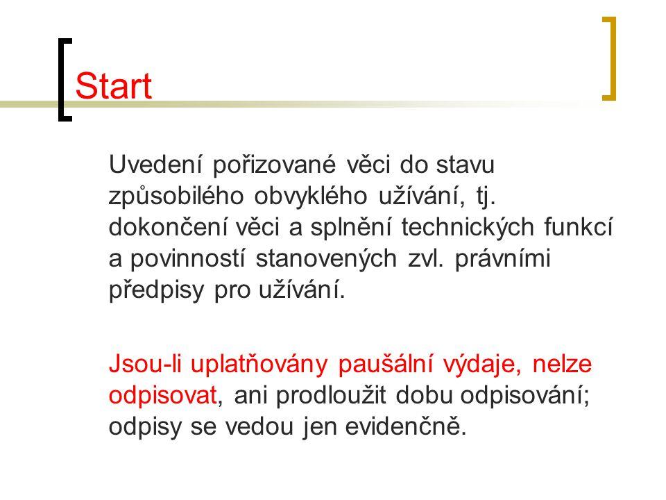 Start Uvedení pořizované věci do stavu způsobilého obvyklého užívání, tj. dokončení věci a splnění technických funkcí a povinností stanovených zvl. pr