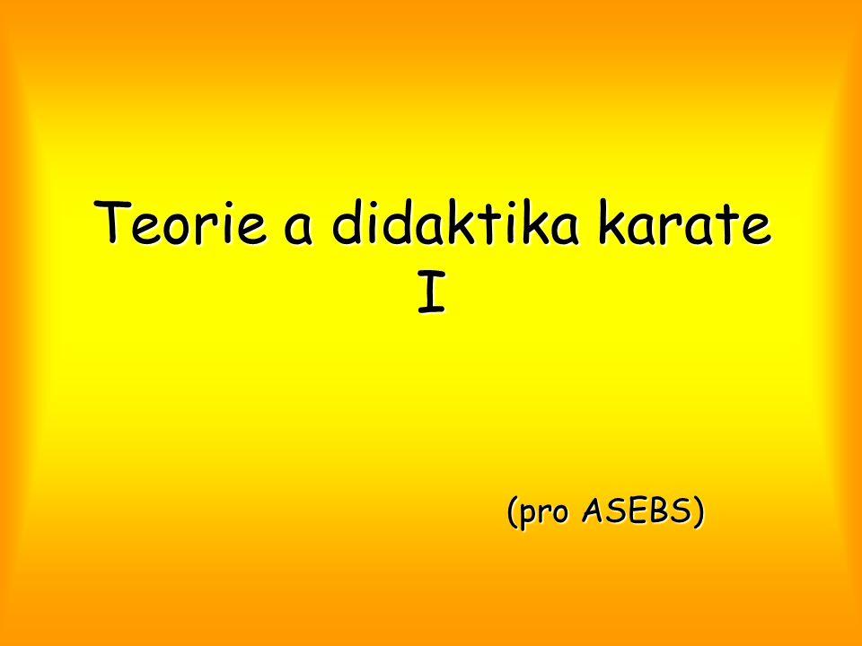 Teorie a didaktika karate I (pro ASEBS)