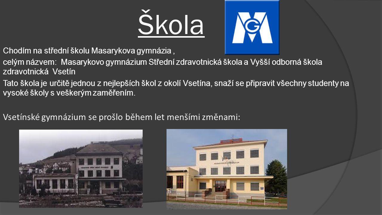 Škola Chodím na střední školu Masarykova gymnázia, celým názvem: Masarykovo gymnázium Střední zdravotnická škola a Vyšší odborná škola zdravotnická Vs