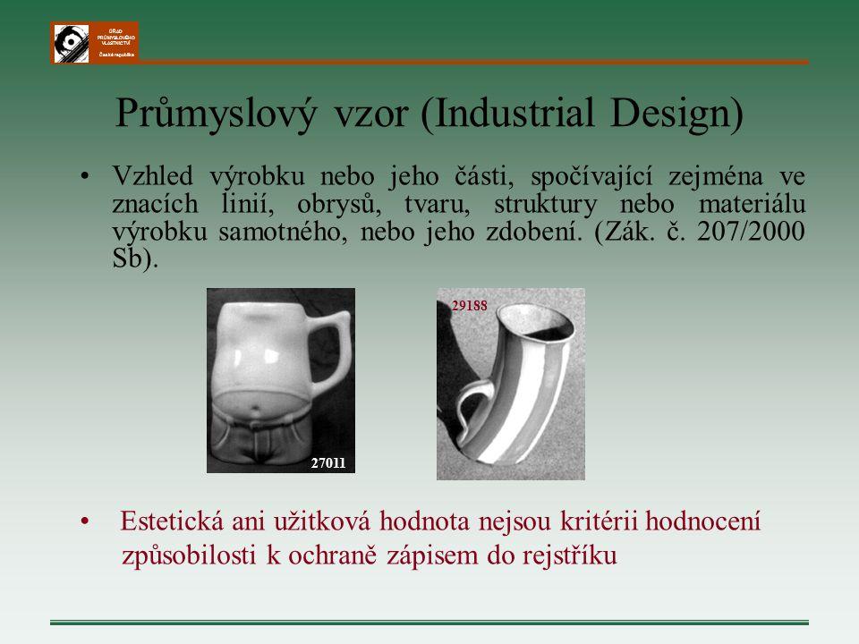 ÚŘAD PRŮMYSLOVÉHO VLASTNICTVÍ Česká republika Průmyslový vzor (Industrial Design) Vzhled výrobku nebo jeho části, spočívající zejména ve znacích linií