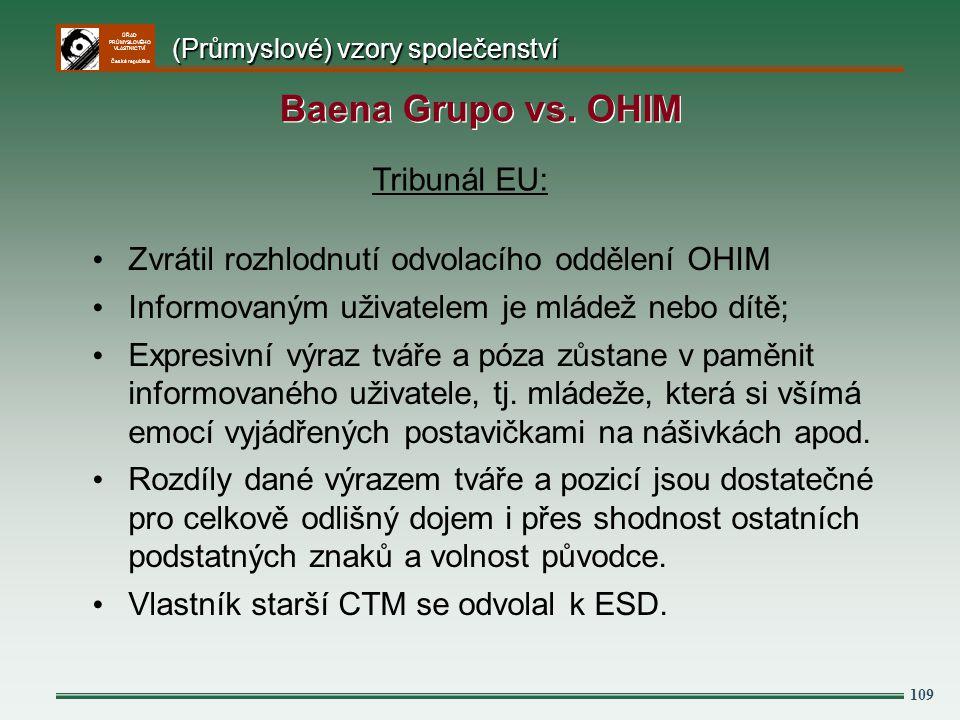 ÚŘAD PRŮMYSLOVÉHO VLASTNICTVÍ Česká republika 109 Tribunál EU: Zvrátil rozhlodnutí odvolacího oddělení OHIM Informovaným uživatelem je mládež nebo dít