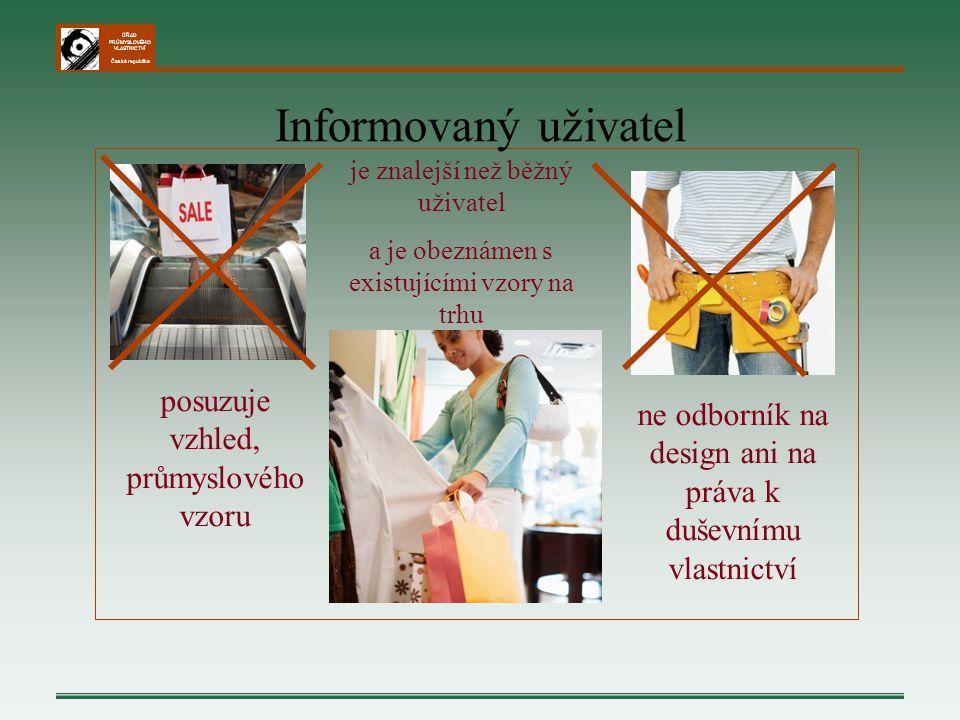 ÚŘAD PRŮMYSLOVÉHO VLASTNICTVÍ Česká republika posuzuje vzhled, průmyslového vzoru ne odborník na design ani na práva k duševnímu vlastnictví je znalej