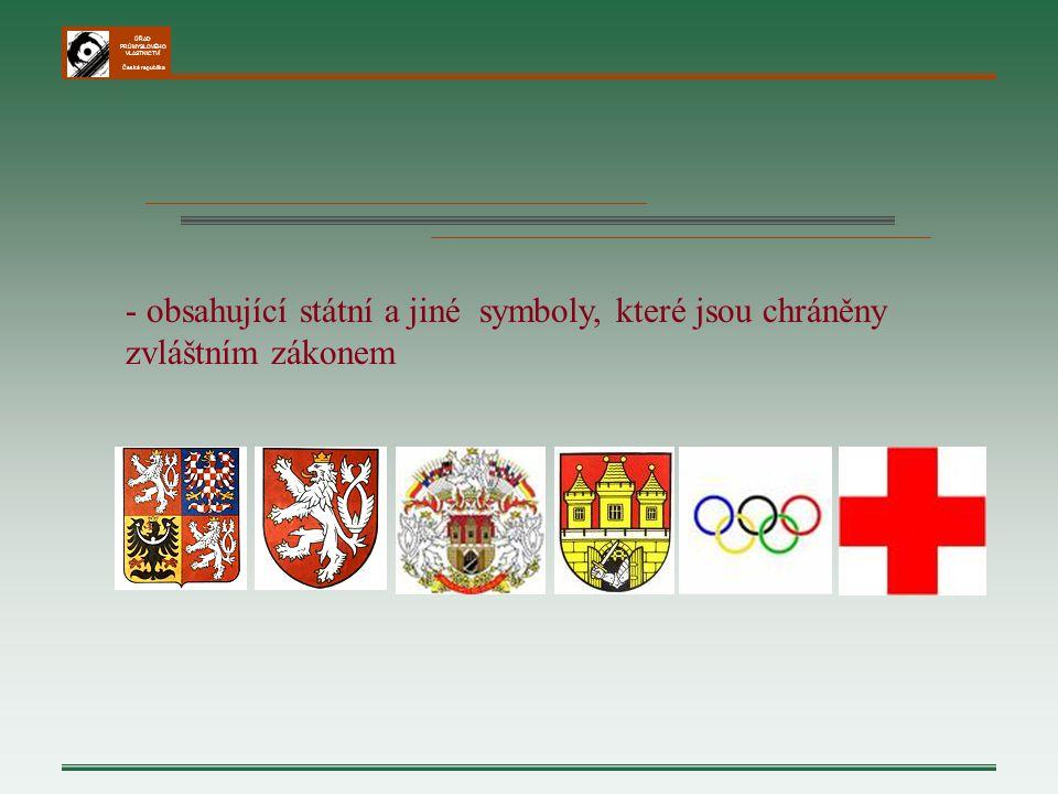 ÚŘAD PRŮMYSLOVÉHO VLASTNICTVÍ Česká republika - obsahující státní a jiné symboly, které jsou chráněny zvláštním zákonem