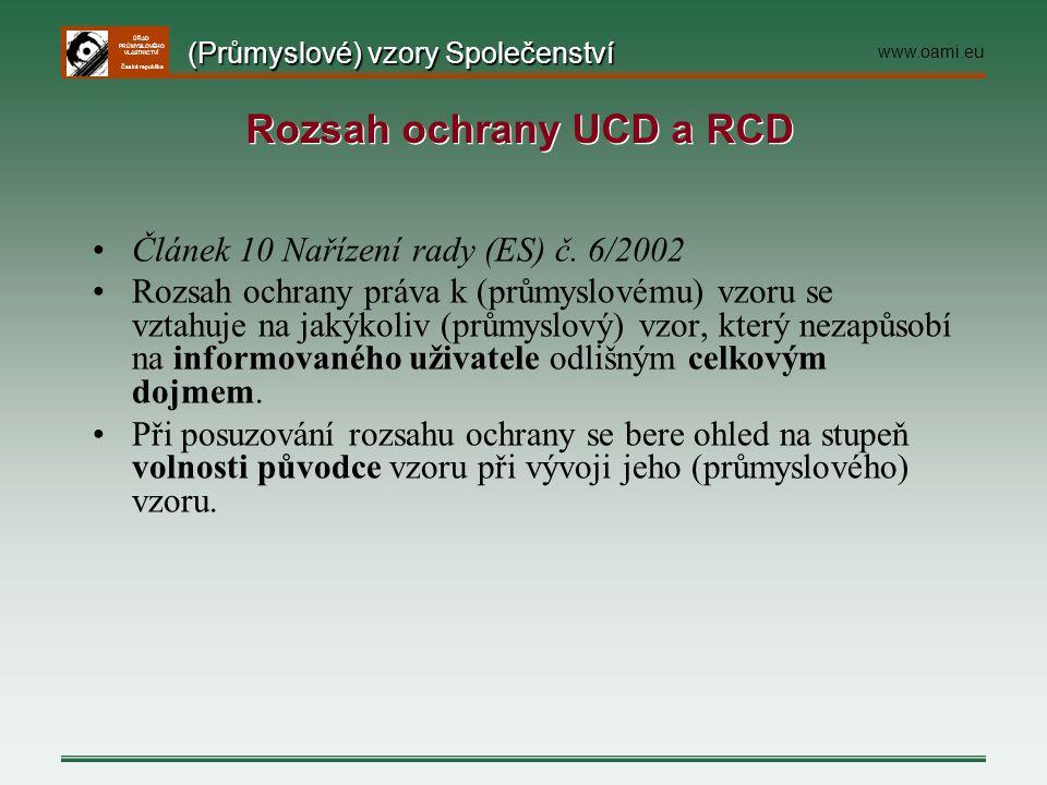 ÚŘAD PRŮMYSLOVÉHO VLASTNICTVÍ Česká republika Článek 10 Nařízení rady (ES) č. 6/2002 Rozsah ochrany práva k (průmyslovému) vzoru se vztahuje na jakýko
