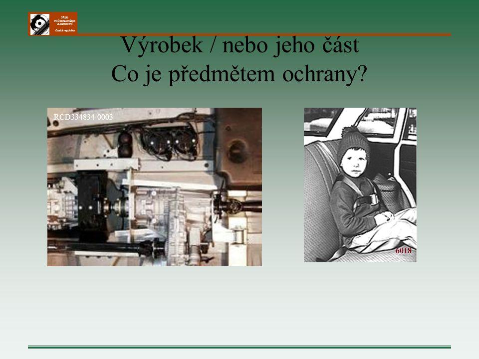ÚŘAD PRŮMYSLOVÉHO VLASTNICTVÍ Česká republika Výrobek / nebo jeho část Co je předmětem ochrany? RCD334834-0003 6018