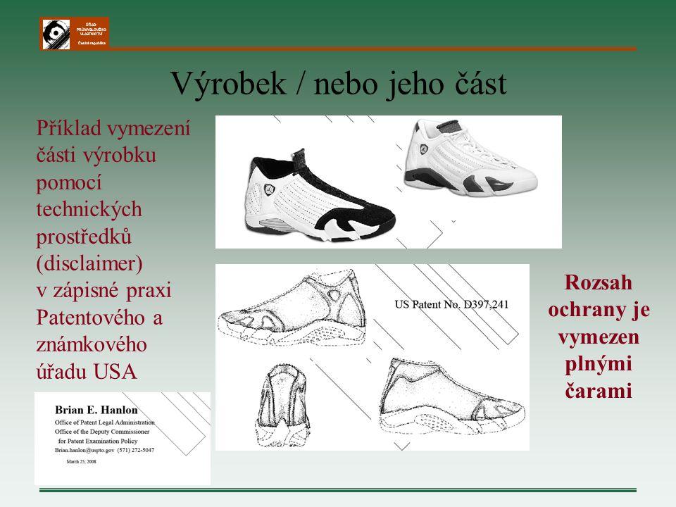 ÚŘAD PRŮMYSLOVÉHO VLASTNICTVÍ Česká republika Výrobek / nebo jeho část Příklad vymezení části výrobku pomocí technických prostředků (disclaimer) v záp