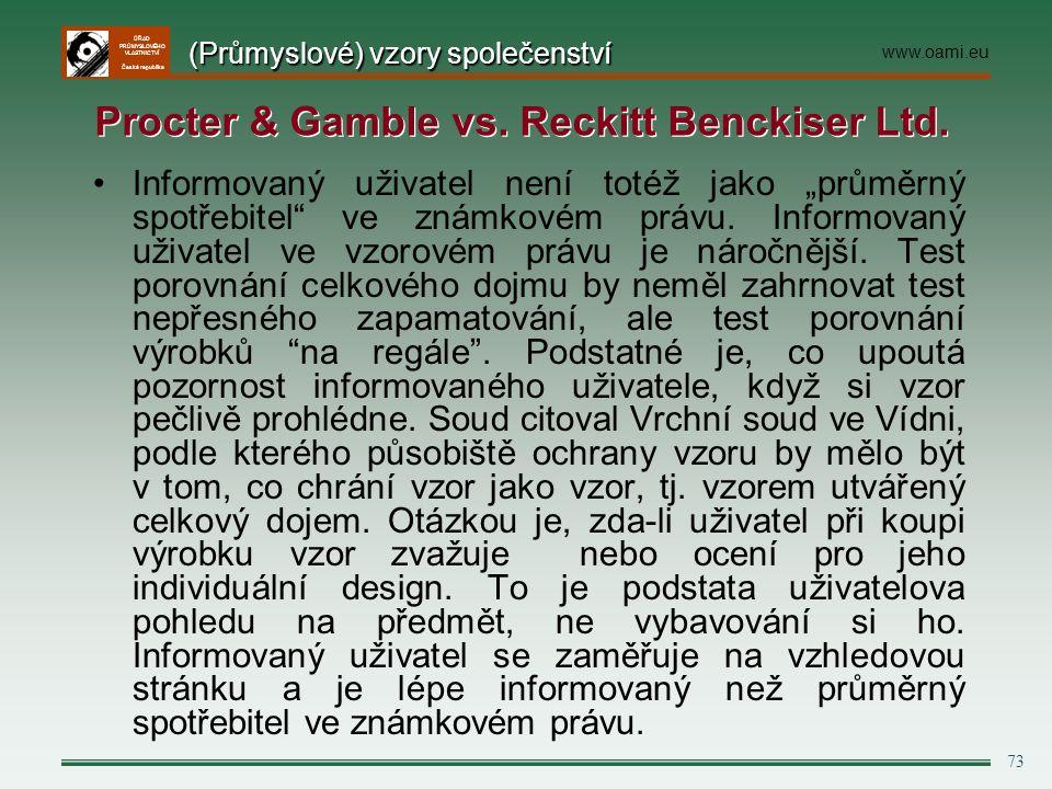 """ÚŘAD PRŮMYSLOVÉHO VLASTNICTVÍ Česká republika 73 Informovaný uživatel není totéž jako """"průměrný spotřebitel"""" ve známkovém právu. Informovaný uživatel"""