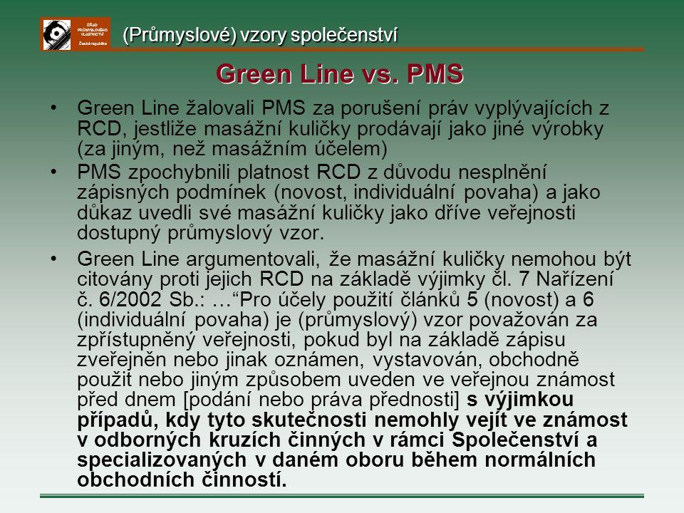 ÚŘAD PRŮMYSLOVÉHO VLASTNICTVÍ Česká republika Green Line žalovali PMS za porušení práv vyplývajících z RCD, jestliže masážní kuličky prodávají jako ji