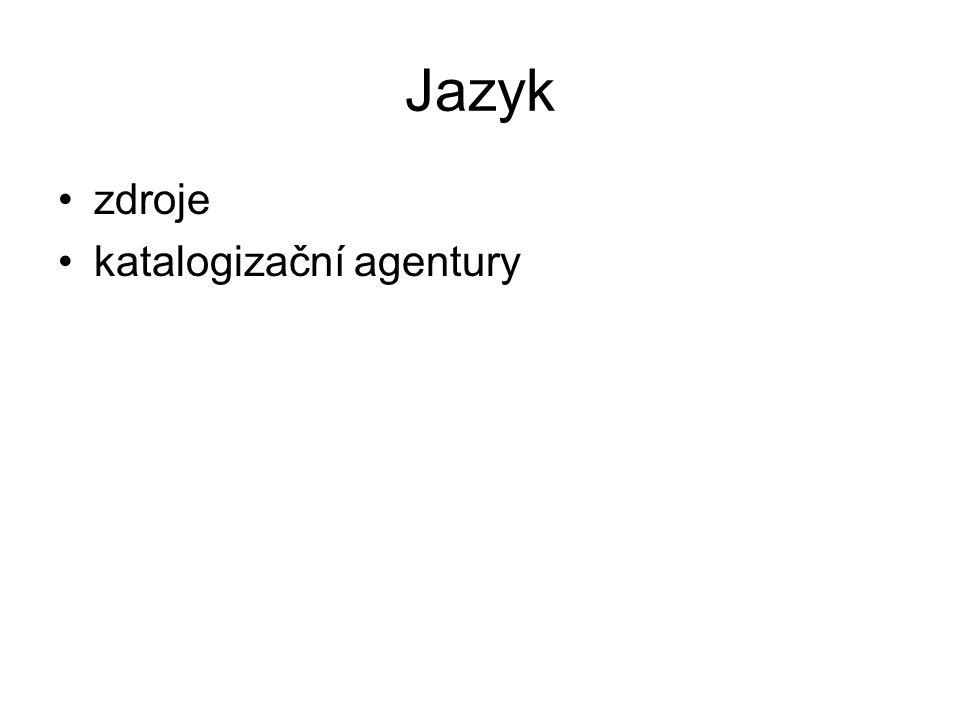 Jazyk zdroje katalogizační agentury