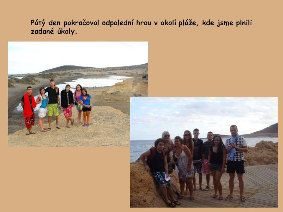 Pátý den pokračoval odpolední hrou v okolí pláže, kde jsme plnili zadané úkoly.