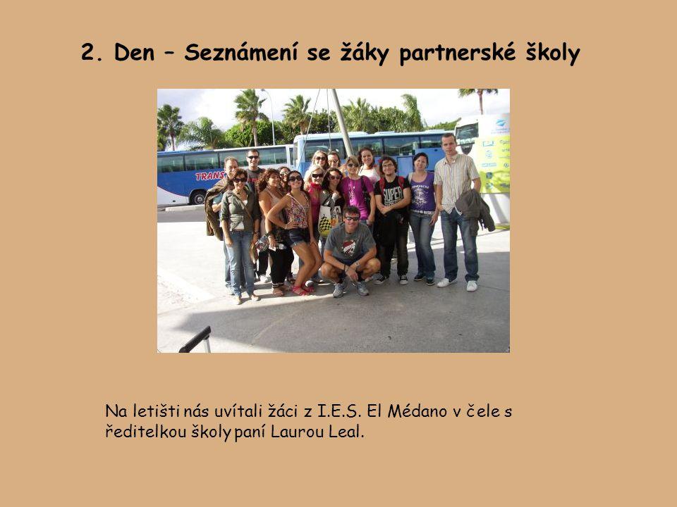 2. Den – Seznámení se žáky partnerské školy Na letišti nás uvítali žáci z I.E.S.
