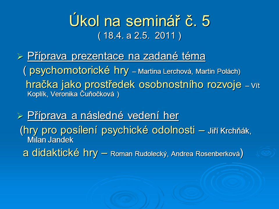 Úkol na seminář č.5 ( 18.4. a 2.5.