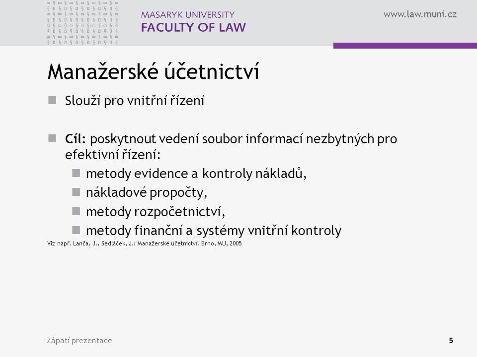 www.law.muni.cz Zápatí prezentace6 FÚ x MÚ FÚ: Povinnost respektovat platné právní předpisy, zejména v oblasti účetnictví, daní, dalších … x MÚ: Není takto omezeno