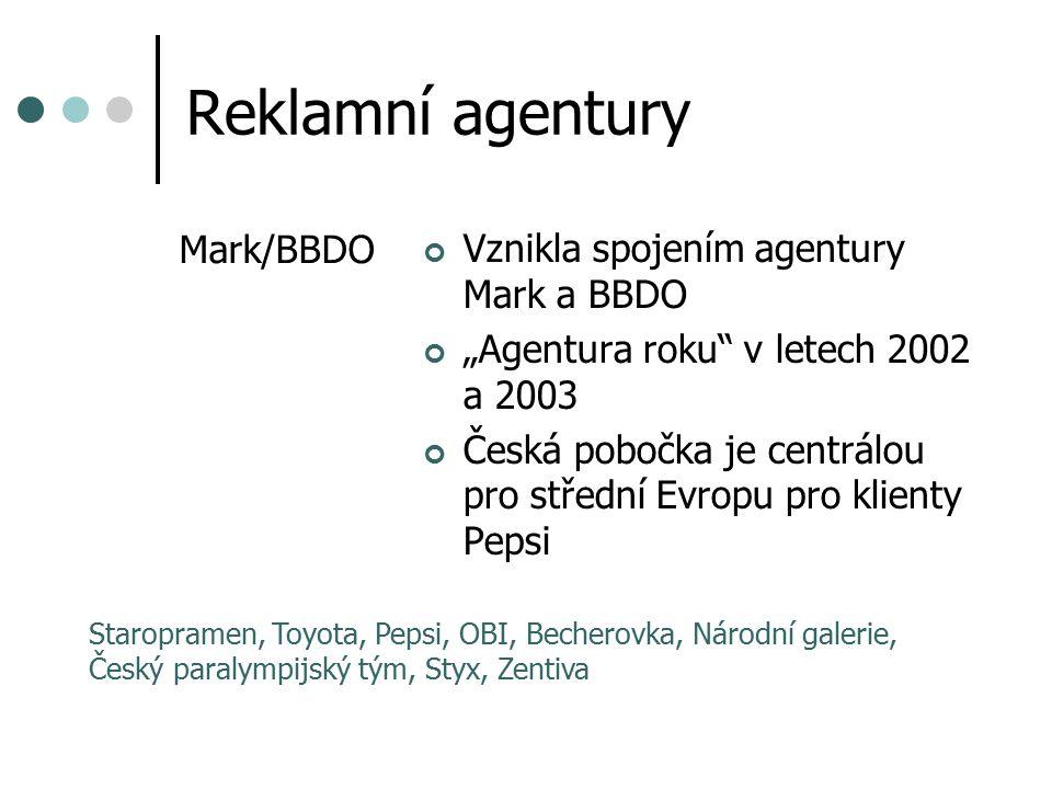 """Reklamní agentury Mark/BBDO Vznikla spojením agentury Mark a BBDO """"Agentura roku"""" v letech 2002 a 2003 Česká pobočka je centrálou pro střední Evropu p"""