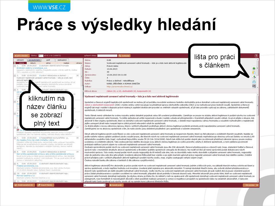 Práce s výsledky hledání lišta pro práci s článkem kliknutím na název článku se zobrazí plný text