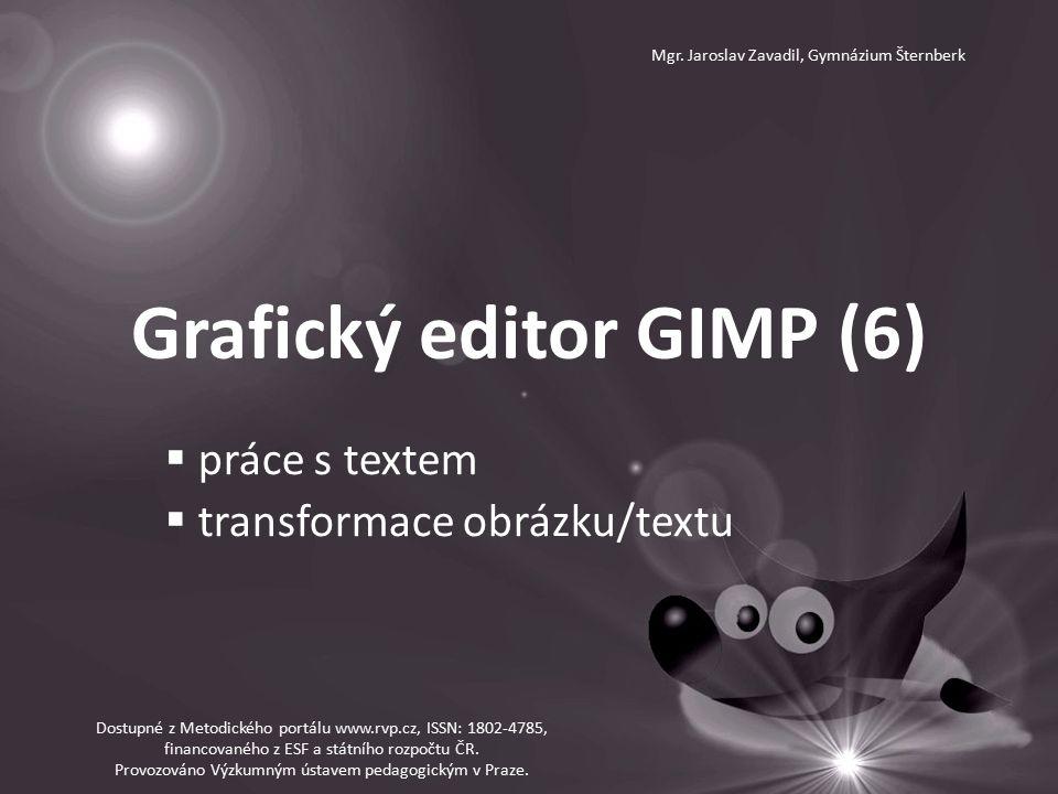 Grafický editor GIMP (6) Mgr.