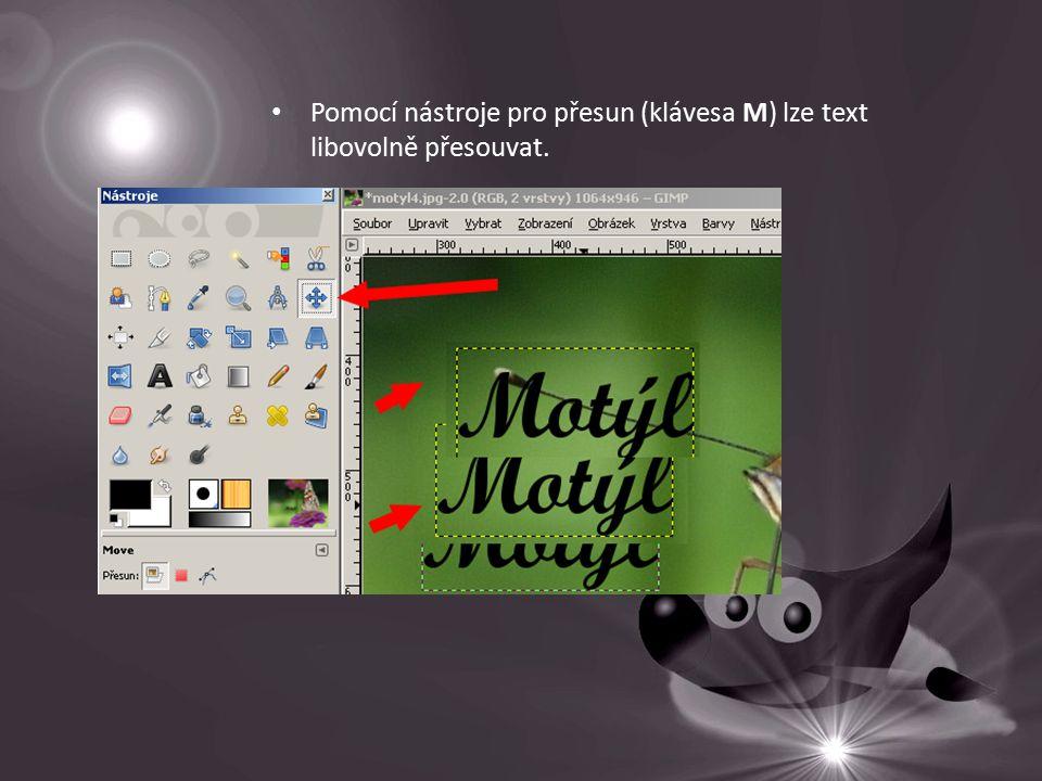 Pomocí nástroje pro přesun (klávesa M) lze text libovolně přesouvat.