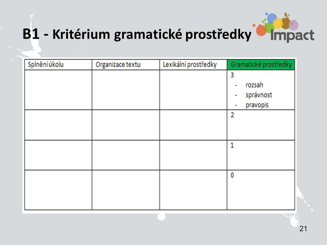 B1 - Kritérium gramatické prostředky 21