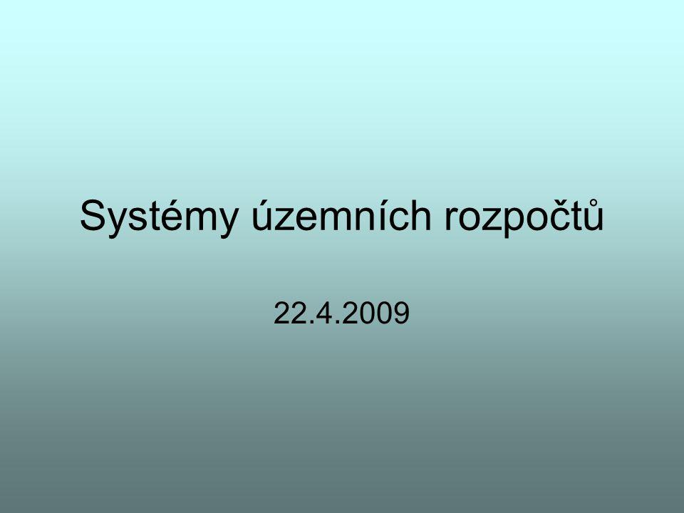 Systémy územních rozpočtů 22.4.2009