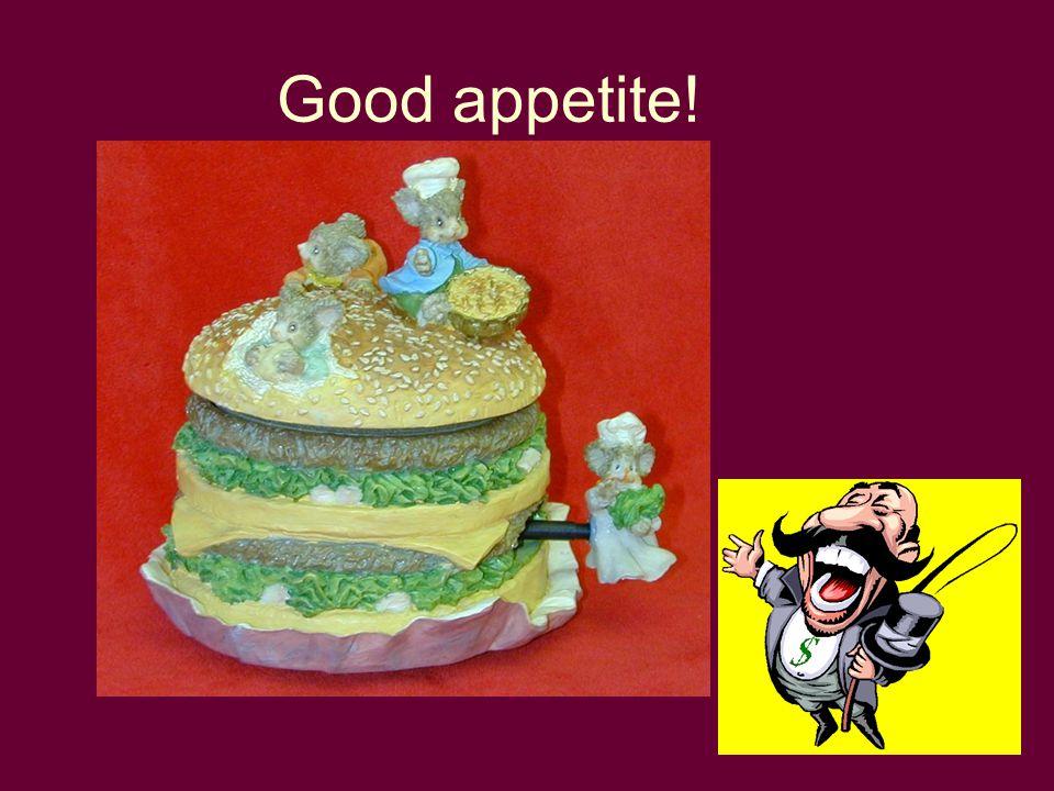 30 Good appetite!
