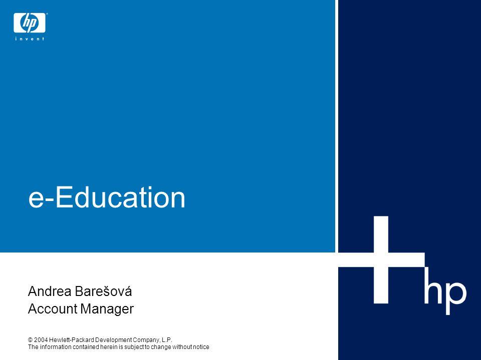 Aliance HP + Microsoft + Autocont  Evropská dohoda o spolupráci HP a MS v rámci Frontline Partnership  Akceptace dohody v ČR a uzavření strategické dohody s MS a AutoContem  Oblast spolupráce: vzdělávací řešení pro státní správu a samosprávu  Důvody spolupráce: zahraniční zkušenosti, zázemí nadnárodních firem, lokální zdroje a znalost trhu