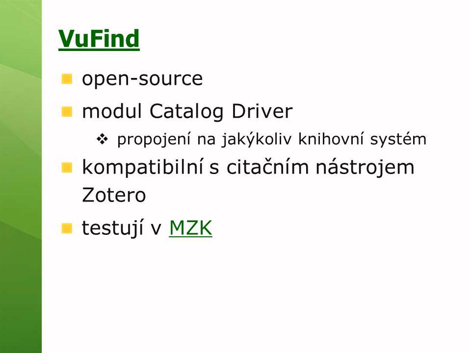 VuFind open-source modul Catalog Driver  propojení na jakýkoliv knihovní systém kompatibilní s citačním nástrojem Zotero testují v MZKMZK