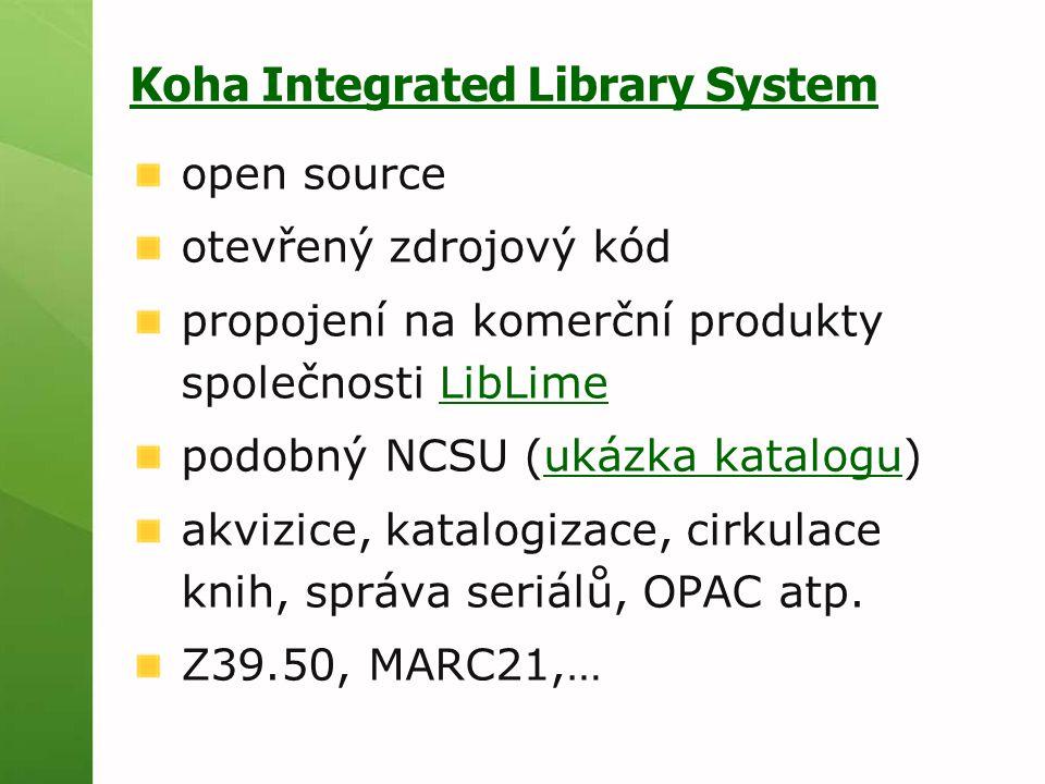 Koha Integrated Library System open source otevřený zdrojový kód propojení na komerční produkty společnosti LibLimeLibLime podobný NCSU (ukázka katalo