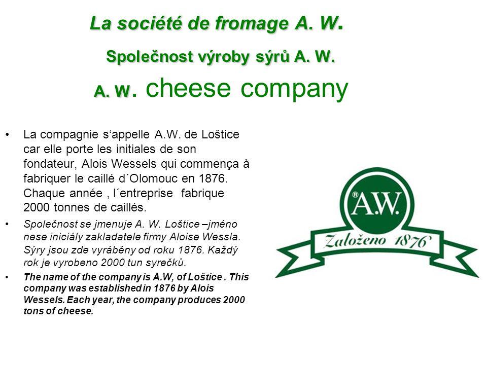 La société de fromage A. W Společnost výroby sýrů A. W. A. W La société de fromage A. W. Společnost výroby sýrů A. W. A. W. cheese company La compagni
