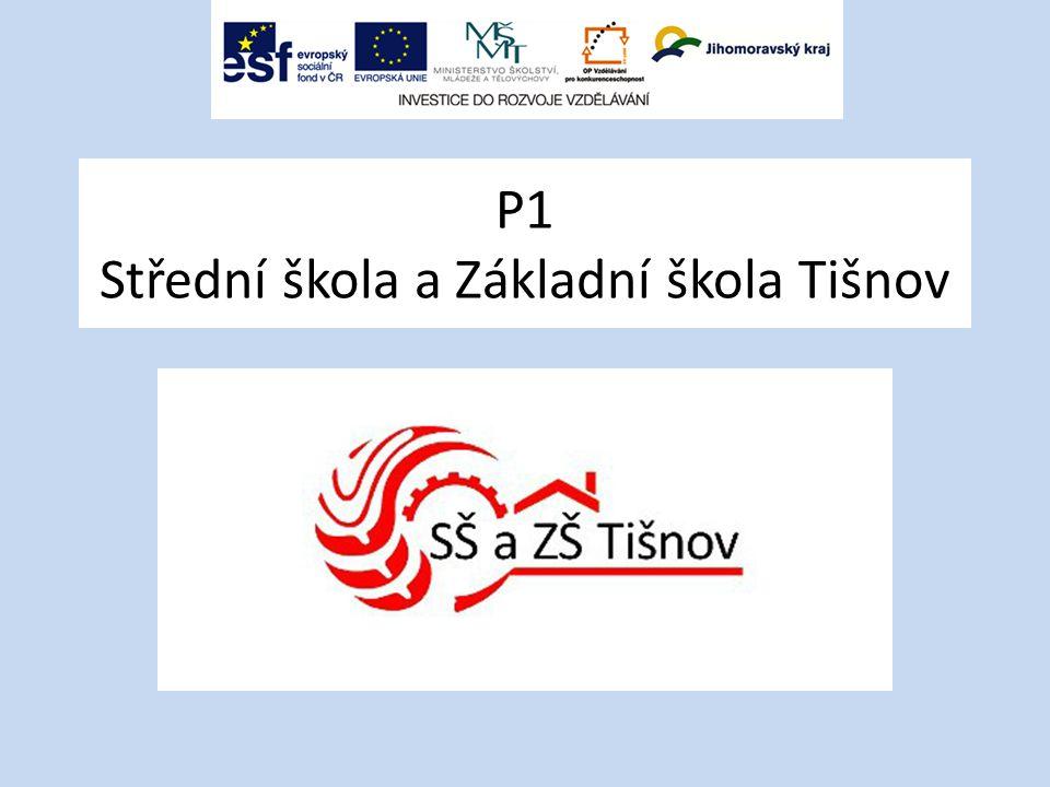 P1 Střední škola a Základní škola Tišnov