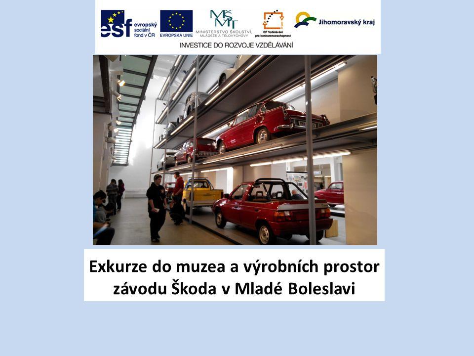 Exkurze do muzea a výrobních prostor závodu Škoda v Mladé Boleslavi