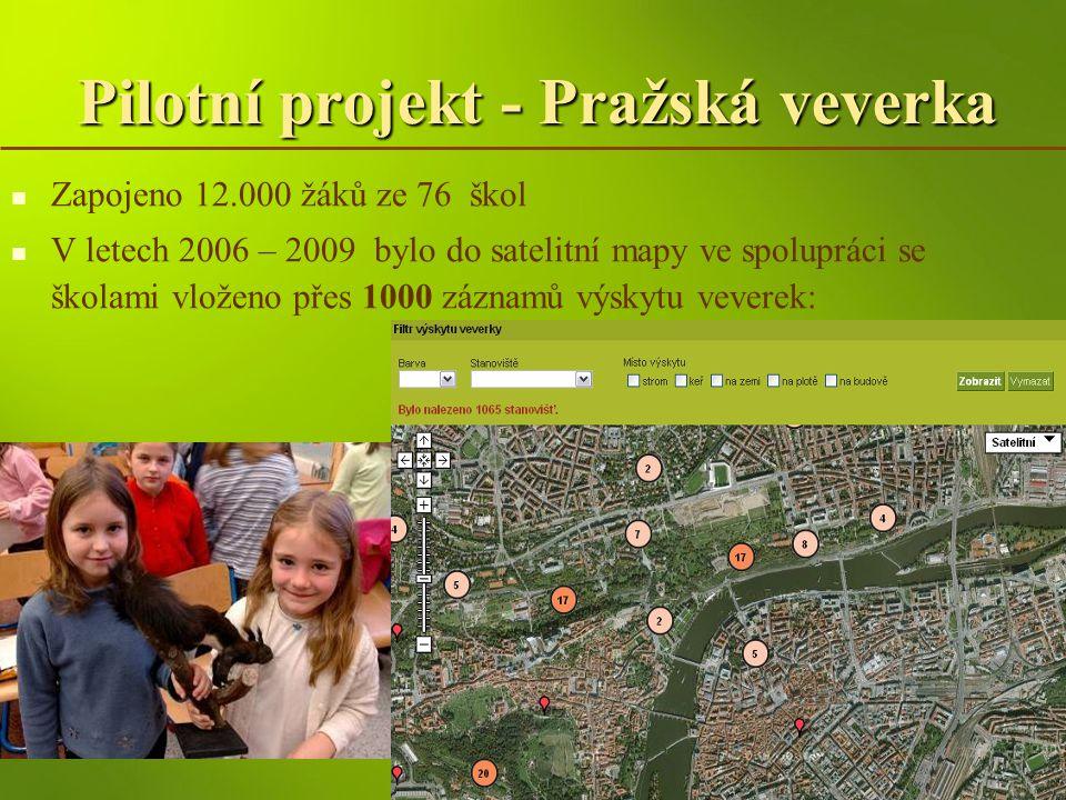 Pilotní projekt - Pražská veverka Zapojeno 12.000 žáků ze 76 škol V letech 2006 – 2009 bylo do satelitní mapy ve spolupráci se školami vloženo přes 10