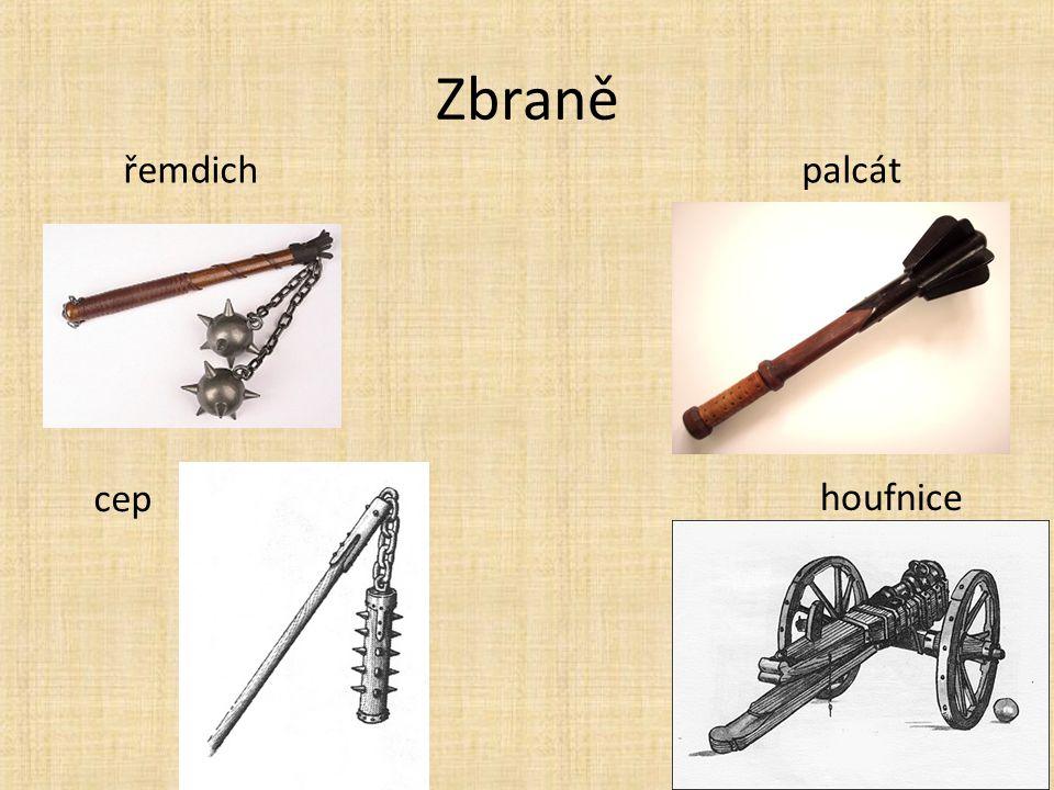 Zbraně řemdichpalcát cep houfnice