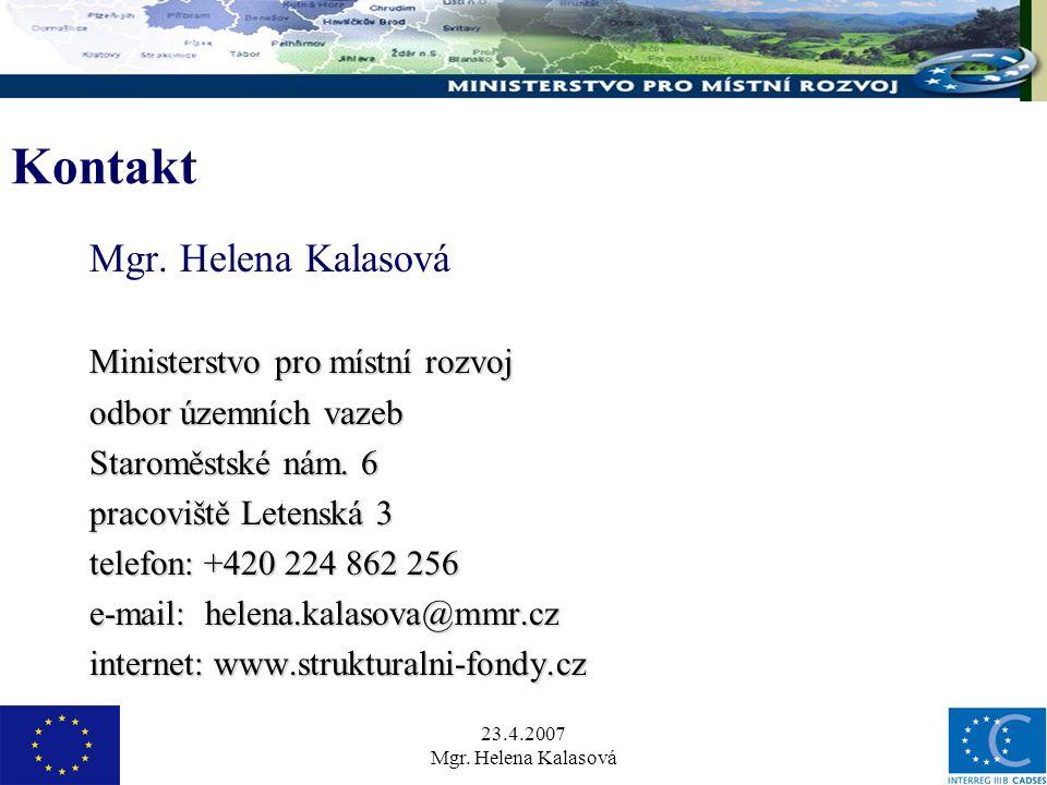 23.4.2007 Mgr. Helena Kalasová Kontakt Mgr.