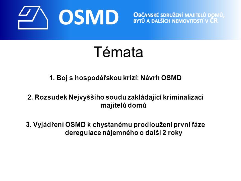 Témata 1. Boj s hospodářskou krizí: Návrh OSMD 2.