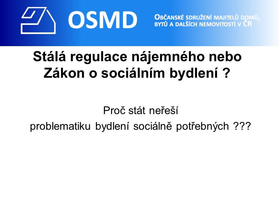 Stálá regulace nájemného nebo Zákon o sociálním bydlení .