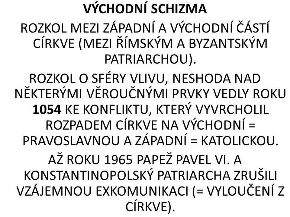 TRIDENTSKÝ KONCIL -PROVEDENÍ VNITŘNÍ REFORMY A REORGANIZACE UVNITŘ KATOLICKÉ CÍRKVE -1545 – 1563 -TŘI CÍLE: -1) POTVRDIT VÍRU KATOLICISMU, REAKCE NA VZNIK PROTESTANTSKÝCH CÍRKVÍ -2) SJEDNOTIT BOHOSLUŽBU -3) REORGANIZOVAT ÚZEMNÍ SPRÁVU (DIECÉZE A FARNOSTI)