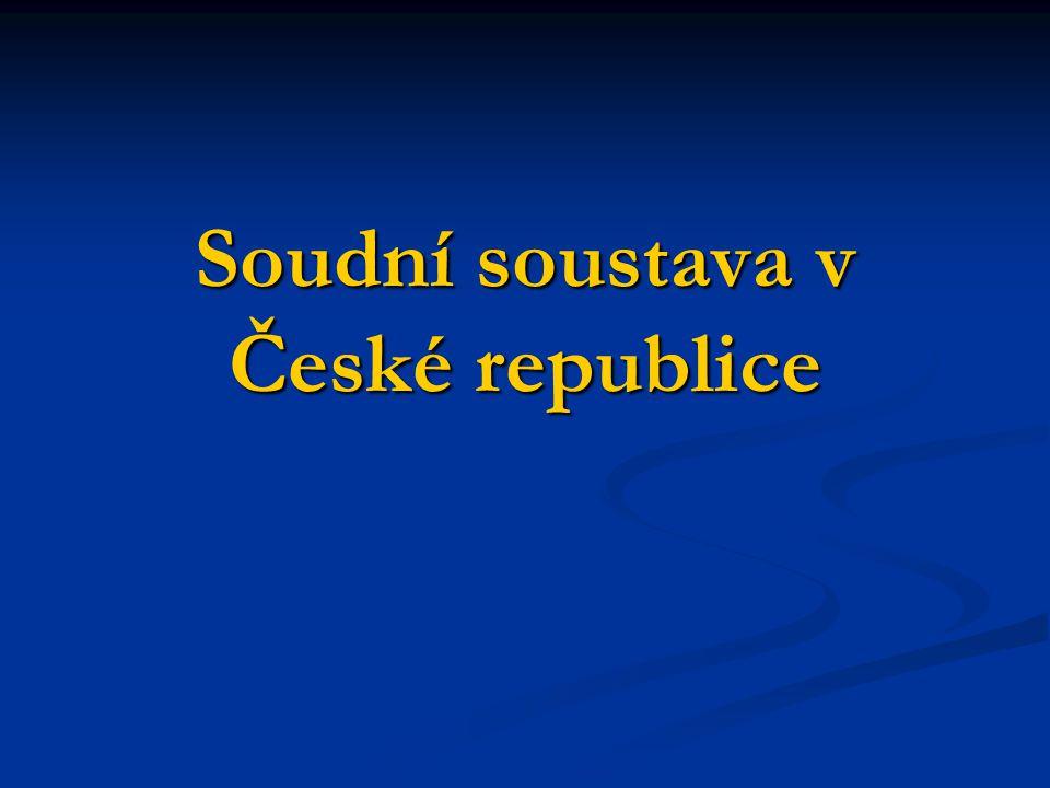 Soudní soustava v České republice